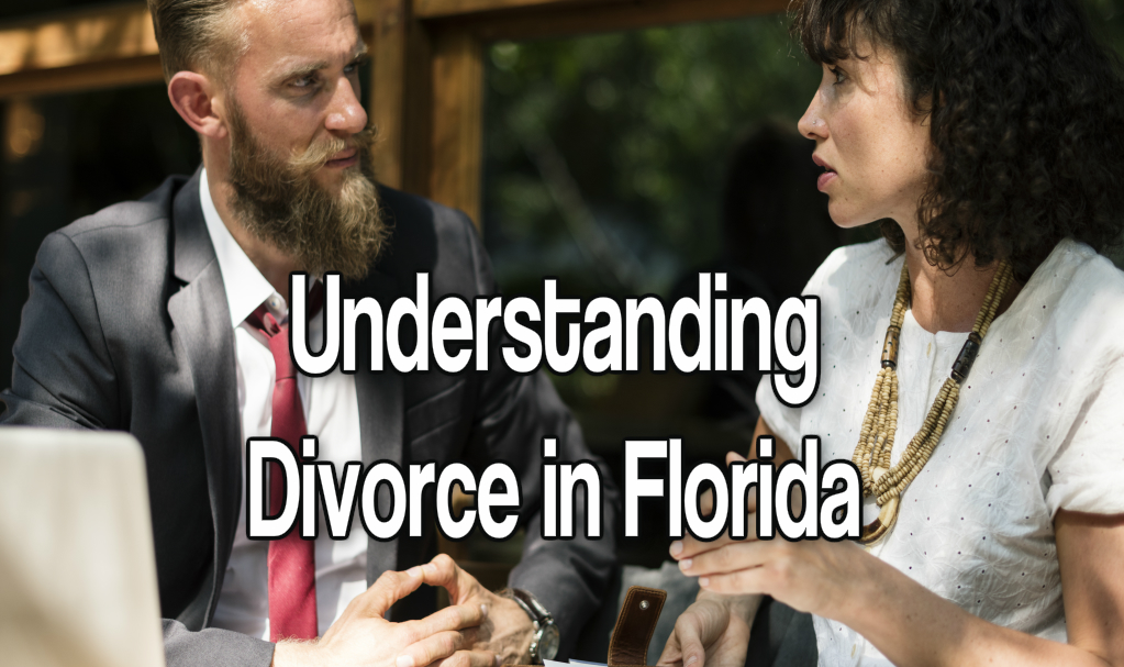 Understanding Divorce in Florida